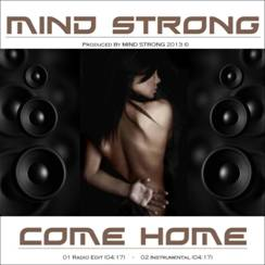 Cover of MIND STRONGs single release COME HOME