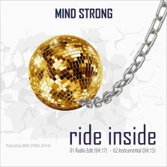 Cover of MIND STRONGs single release RIDE INSIDE